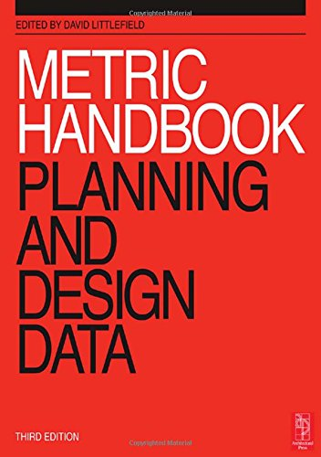 Metric Handbook: Planning and Design Data, Third Edition free download