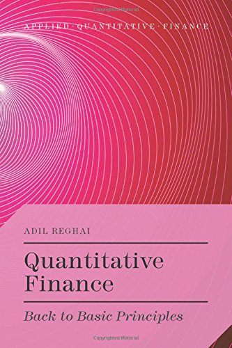 Quantitative Finance: Back to Basic Principles free download