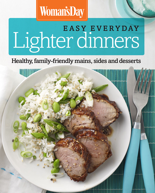 Woman's Day Easy Everyday Lighter Dinners free download