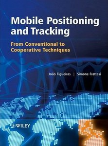 Mobile Positioning and Tracking: From Conventional to Cooperative Techniques free download