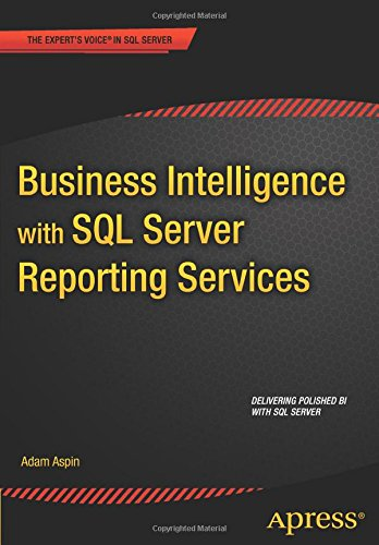 Business Intelligence with SQL Server Reporting Services free download
