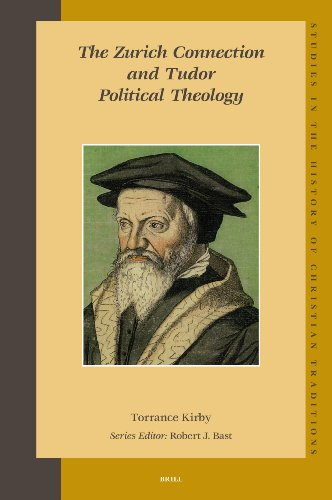 The Zurich Connection and Tudor Political Theology (Studies in the History of Christian Thought) free download