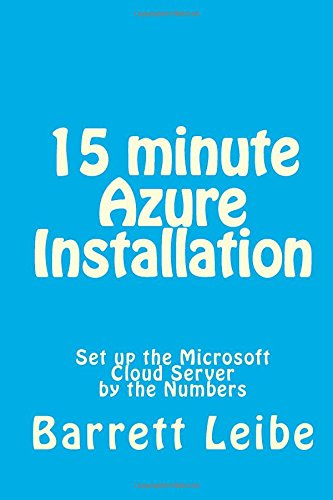 15 minute Azure Installation: Set up the Microsoft Cloud Server free download