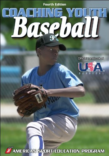 Coaching Youth Baseball - 4th Edition free download