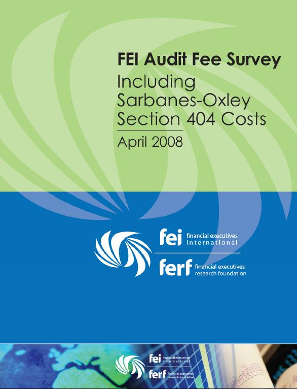 FEI Audit Fee Survey: Including Sarbanes-Oxley Section 404 Costs, April 2008 free download