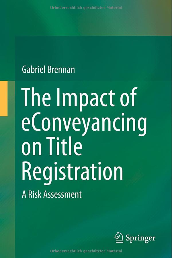 The Impact of eConveyancing on Title Registration: A Risk Assessment free download