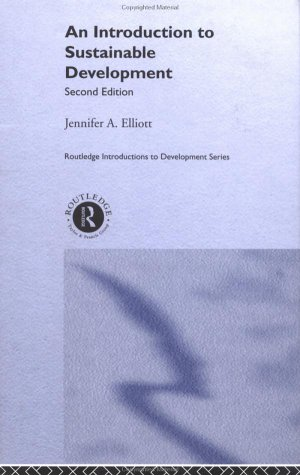 An Introduction to Sustainable Development (Routledge Perspectives on Development) (Volume 7) free download