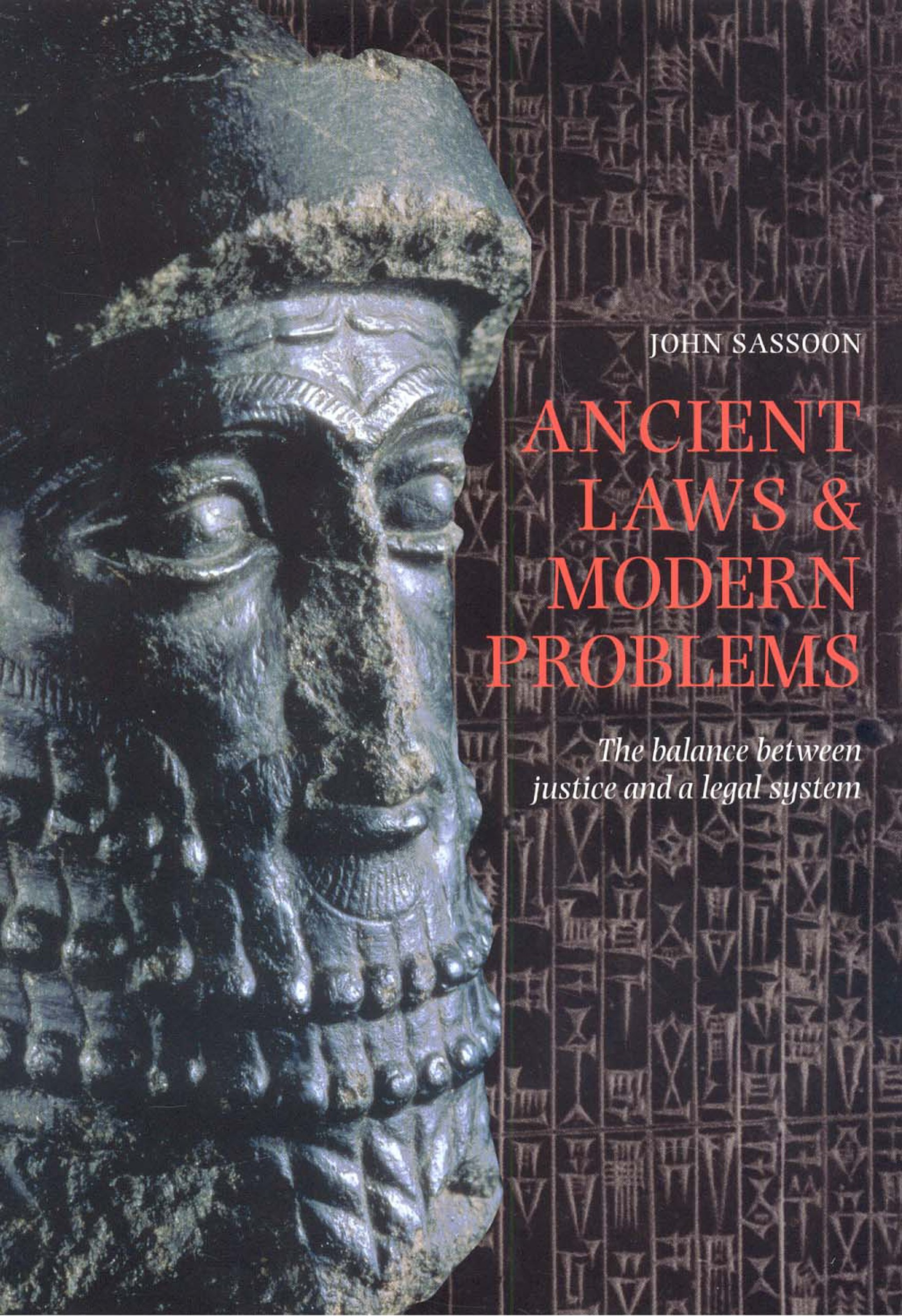 Ancient Laws and Modern Problems: The Balance Between Justice and a Legal System free download