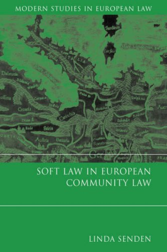 Soft Law in European Community Law (Modern Studies in European Law) free download