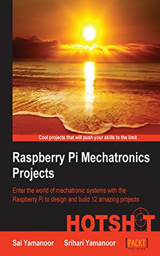 Raspberry Pi Mechatronics Projects HOTSHOT free download