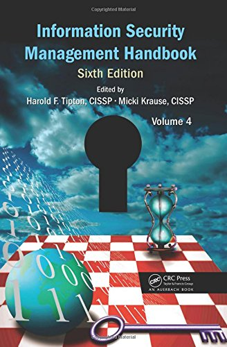 Information Security Management Handbook, Sixth Edition, Volume 4 free download