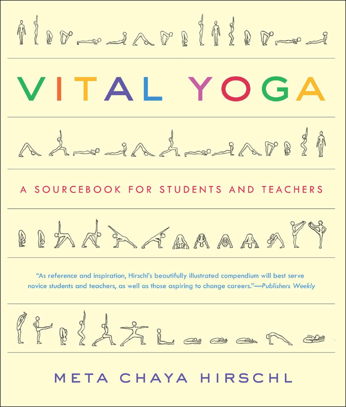 Vital Yoga: A Sourcebook for Students and Teachers free download