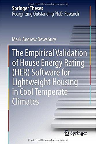 The Empirical Validation of House Energy Rating (HER) Software for Lightweight Housing in Cool Temperate Climates free download