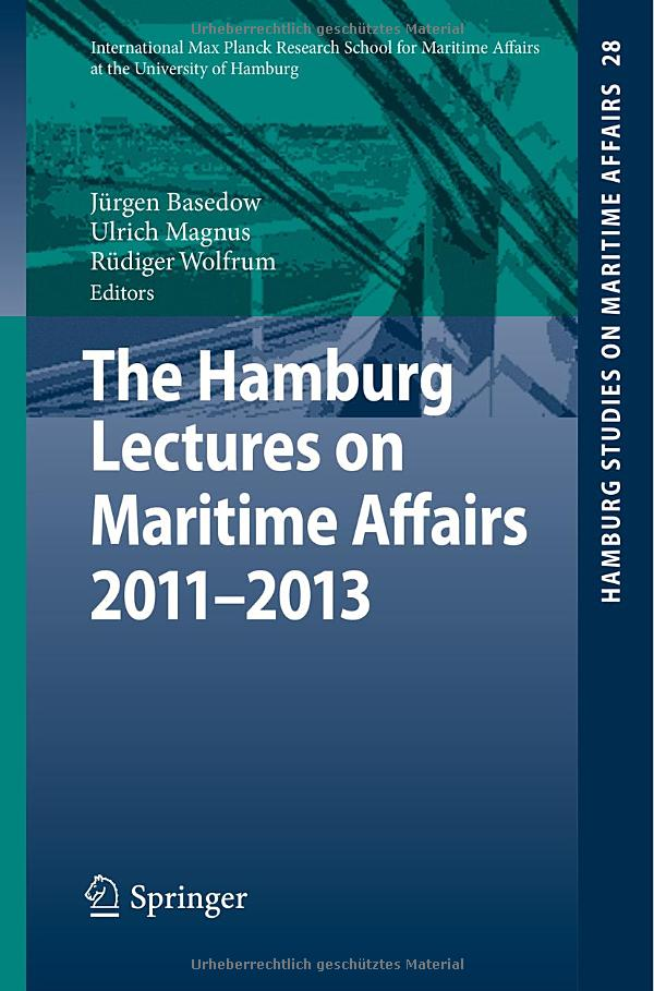 The Hamburg Lectures on Maritime Affairs 2011-2013 free download