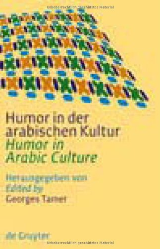 Humor in der arabischen Kultur / Humor in Arabic Culture (German Edition) free download