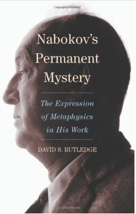 Nabokov's Permanent Mystery: The Expression of Metaphysics in His Work free download