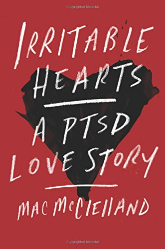 Irritable Hearts: A PTSD Love Story free download