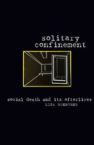 Solitary Confinement: Social Death and Its Afterlives free download