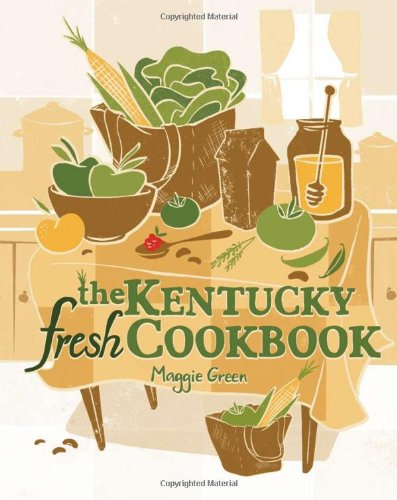 The Kentucky Fresh Cookbook free download