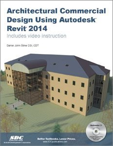 Architectural Commercial Design Using Autodesk Revit 2014 free download