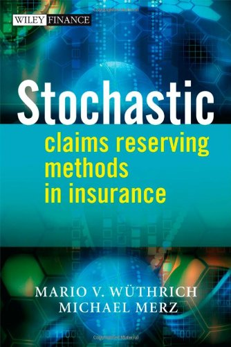 Stochastic Claims Reserving Methods in Insurance free download