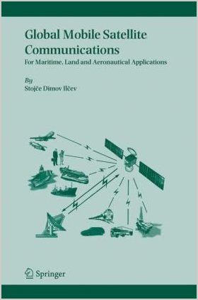 Global Mobile Satellite Communications: For Maritime, Land and Aeronautical Applications free download