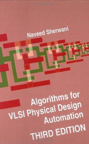 Algorithms for VLSI Physical Design Automation, 3rd edition free download
