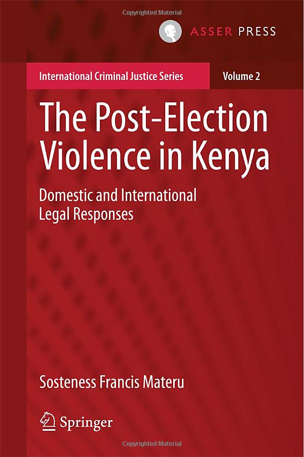 The Post-Election Violence in Kenya: Domestic and International Legal Responses free download