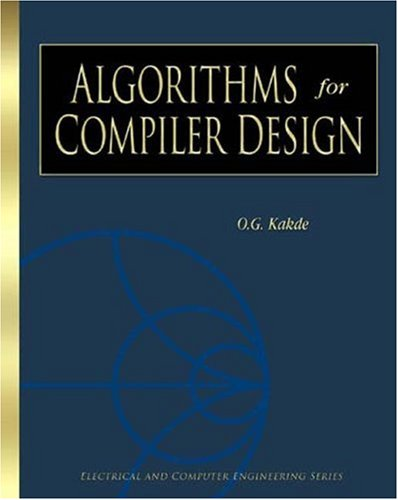 Algorithms for Compiler Design (Electrical and Computer Engineering Series) free download