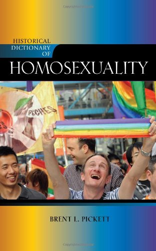 Historical Dictionary of Homosexuality (Historical Dictionaries of Religions, Philosophies, and Movements Series) free download