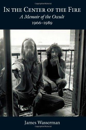 In The Center Of The Fire: A Memoir of the Occult 1966-1989 free download