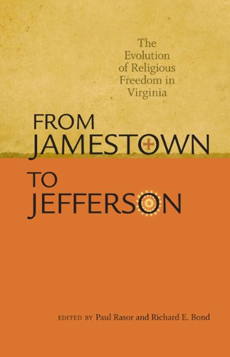 From Jamestown to Jefferson: The Evolution of Religious Freedom in Virginia free download