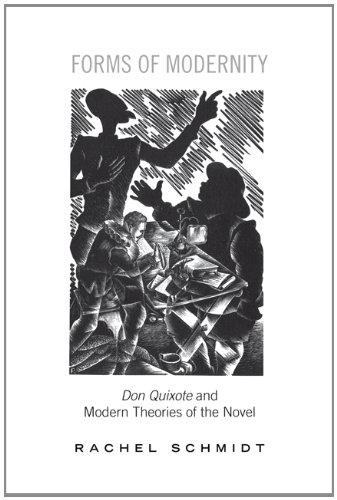 Forms of Modernity: Don Quixote and Modern Theories of the Novel free download