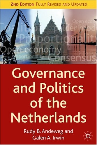 Governance and Politics of the Netherlands, Second Edition free download