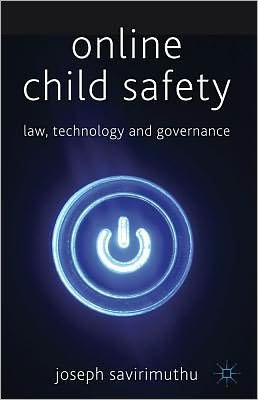 Online Child Safety: Law, Technology and Governance free download