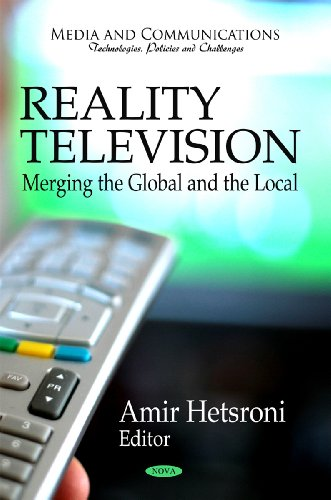 Reality Television: Merging the Global and the Local free download