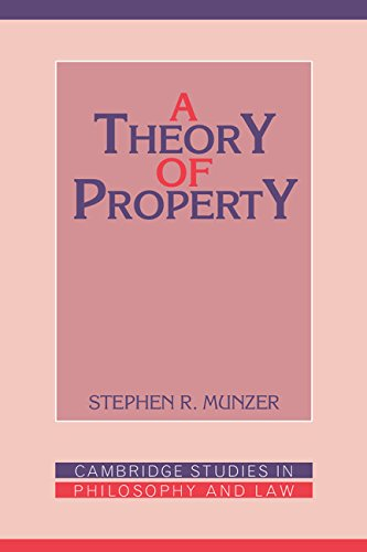 A Theory of Property (Cambridge Studies in Philosophy and Law) free download