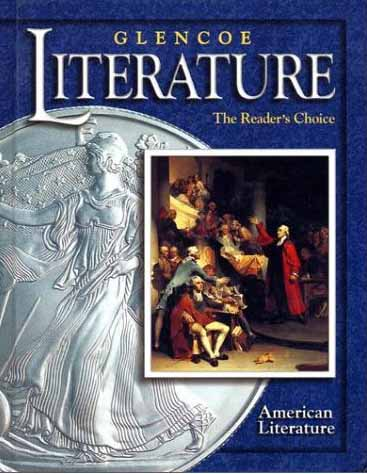 Glencoe Literature Course 6, Grade 11 American Literature : The Reader's Choice free download