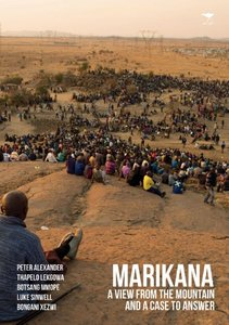 Marikana: A View from the Mountain and a Case to Answer free download