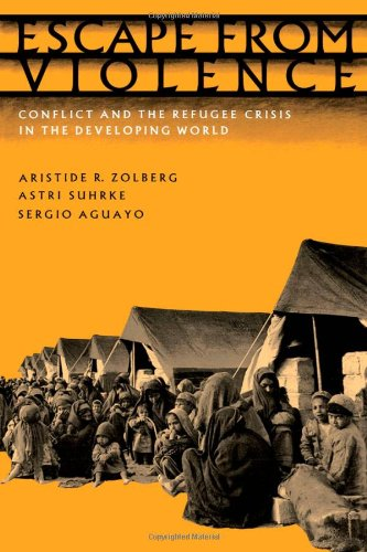 Escape from Violence: Conflict and the Refugee Crisis in the Developing World free download