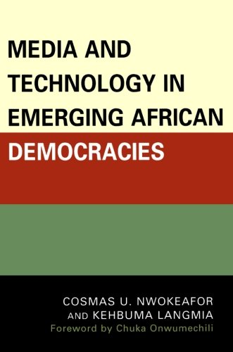 Media and Technology in Emerging African Democracies free download