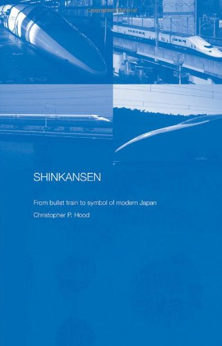 Shinkansen: From Bullet Train to Symbol of Modern Japan free download