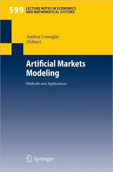 Artificial Markets Modeling: Methods and Applications free download