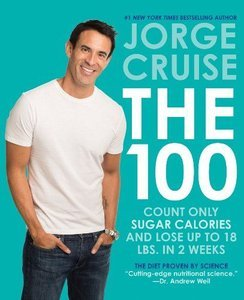 The 100: Count ONLY Sugar Calories and Lose Up to 18 Lbs. in 2 Weeks free download