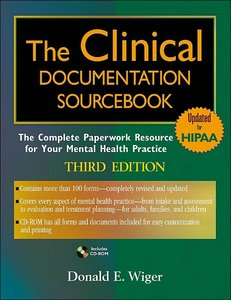 The Clinical Documentation Sourcebook: The Complete Paperwork Resource for Your Mental Health Practice free download