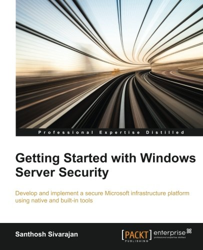 Getting Started with Windows Server Security free download