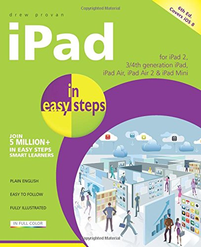 iPad in Easy Steps: Covers iOS 8 free download