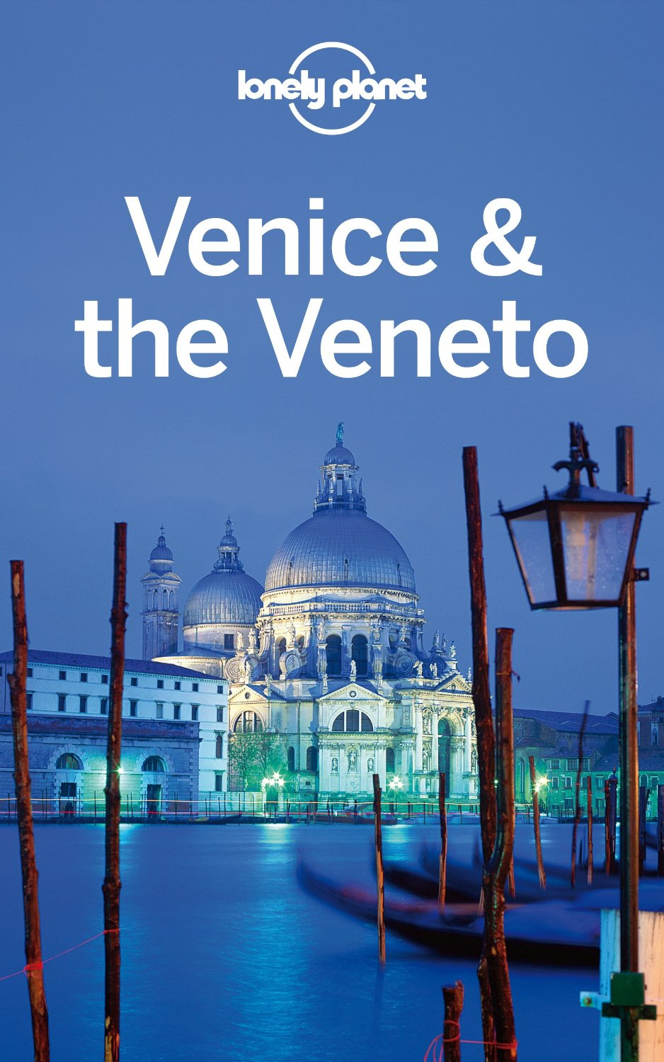 Lonely Planet Venice & the Veneto (Travel Guide) free download