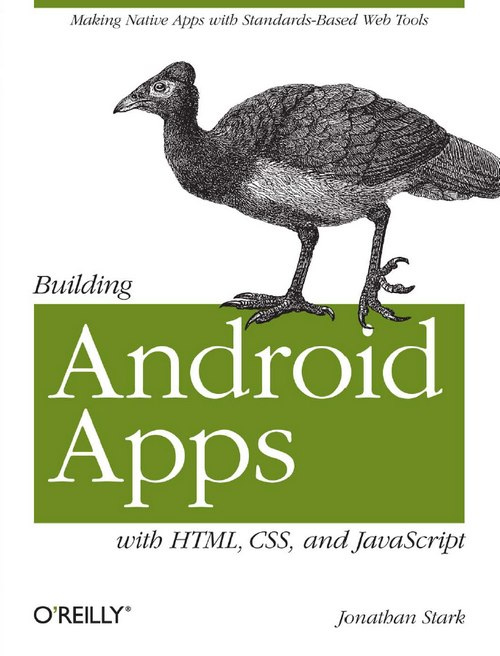 Building Android Apps with HTML, CSS, and javascript free download
