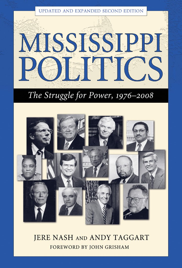 Mississippi Politics: The Struggle for Power, 1976-2008, Second Edition free download